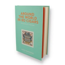 **SIGNED COPY** Around The World In 80 Cigars by Nick Hammond